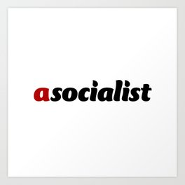 asocialist Art Print