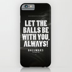 BallWars: Poster iPhone 6s Slim Case