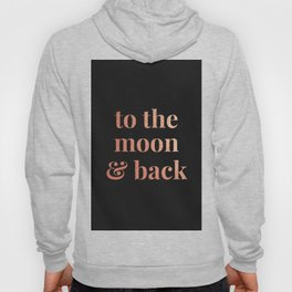 to the moon and back - black Hoody