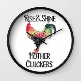 Mother clucker Wall Clock