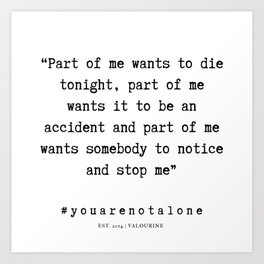 13  | You Are Not Alone Quotes And Sayings | 190704 Art Print