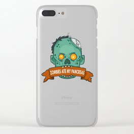 Zombies ate my pancreas - Diabetes Awareness Clear iPhone Case