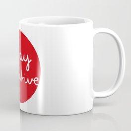 Stay Creative Coffee Mug