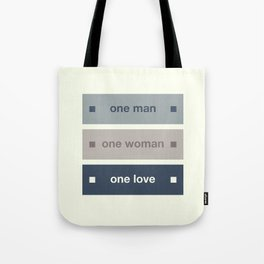 One Man One Woman One Love Tote Bag