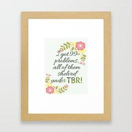TBR Framed Art Print