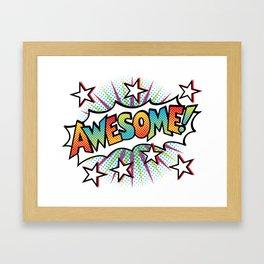Pop Art Awesome! Text Design Framed Art Print