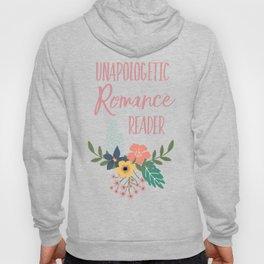 Unapologetic Romance Reader Hoody