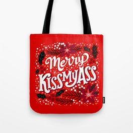 Merry Kissmyass Tote Bag