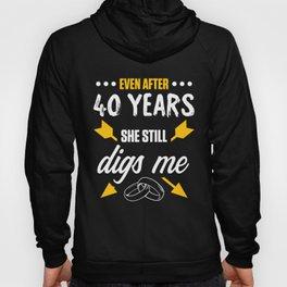 40th 40 year Wedding Anniversary Gift Dig Husband Wife print Hoody