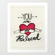 You Are My Beloved Art Print