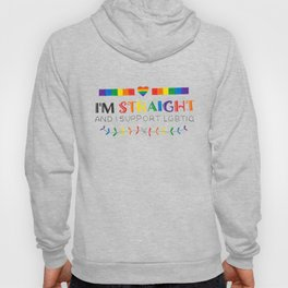 I'm Straight And I Support LGBTIQ Hoody