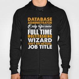 Database Administrator Wizard Hoody