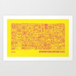 Anything Worth Doing Art Print