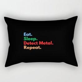 Eat. Sleep. Detect Metal. Repeat. Rectangular Pillow