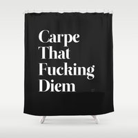 is the new black Shower Curtains featuring Carpe by WRDBNR
