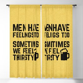 Men Have Feelings Funny Quote Blackout Curtain