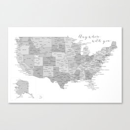 Anywhere with you, USA map in grayscale Canvas Print