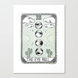 The Eye Roll Canvas Print