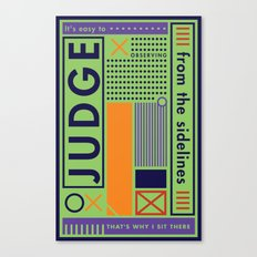 The Judge Canvas Print