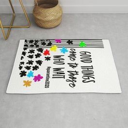 Good Things Come to Those Who Wait  Rug