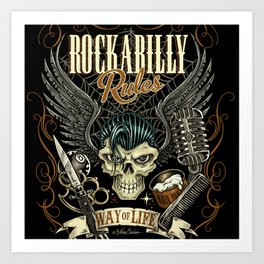 Rockabilly Rules Way of Life Art Print