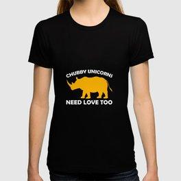 Chubby Unicorns Need Love Too T-Shirts T-shirt