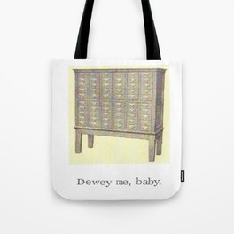 Dewey Me Baby Card Catalogue Tote Bag