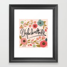 Pretty Swe*ry: UnFuckwithable Framed Art Print
