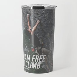 Roam Free Go Climb Rock Wall Adrenaline Travel Mug