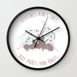 Stitches Ain't Shit Wall Clock