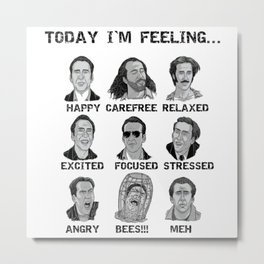 Nicholas Cage - Today I'm Feeling Metal Print