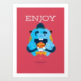 :::Enjoy Monster::: Art Print
