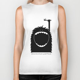 """I know how to brush my teeth"" Monster Biker Tank"