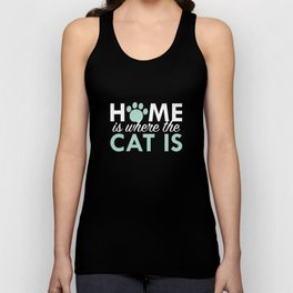 Home Is Where The Cat Is Unisex Tank Top