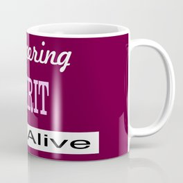 Pioneering Spirit Still Alive Coffee Mug