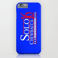 Han Solo & Chewbacca For President! 2016 iPhone 6s Slim Case