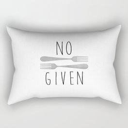 No Forks Given Rectangular Pillow