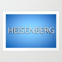 Heisenberg. Art Print