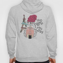 From Paris with Love Hoody