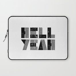 Hell Yeah motivational black and white yeh modern typographic quote poster canvas wall home decor Laptop Sleeve