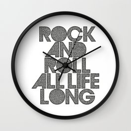 Rock and rol all life long! Wall Clock