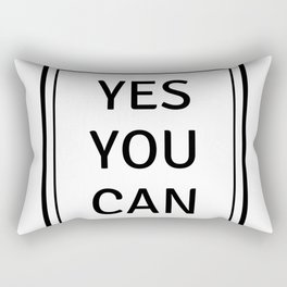 YES YOU CAN Rectangular Pillow