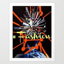 #Fashion Art Print