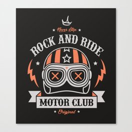 Rock And Ride Motorclub Canvas Print
