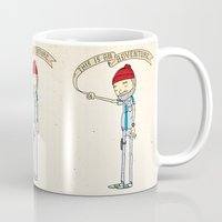 "sad Mugs featuring ""THIS IS AN ADVENTURE."" - Zissou by Derek Eads"