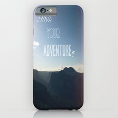 Find your Adventure iPhone 6s Slim Case