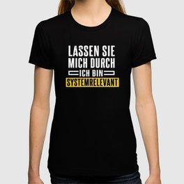 I'm system relevant T-shirt