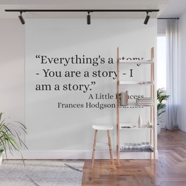 Everything's A Story Wall Mural