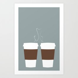 She owes me about a hundred coffees. Art Print