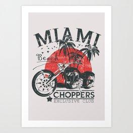 Miami Choppers Art Print